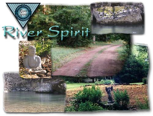 Welcome to River Spirit Retreat - a Place of Renewal for Body, Mind and Spirit